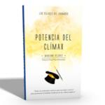 Los Pilares del Asombro – Potencia del Clímax de Mariano Vilchez