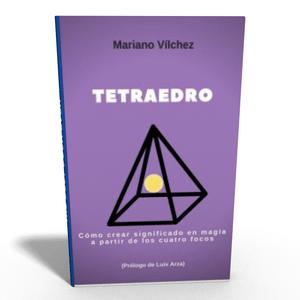 TETRAEDRO de Mariano Vilchez